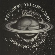 Spinning Round by Red Lorry, Yellow Lorry