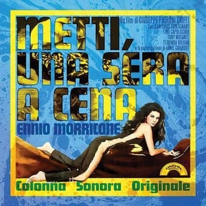 'Metti, Una Sera A Cena' by Ennio Morricone
