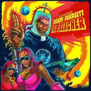 'presents: Tashan Dorrsett - The Preacher' by Kool Keith