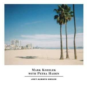 'Joey Always Smiled' by Mark Kozelek & Petra Haden