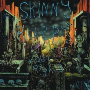 'Last Rights' by Skinny Puppy