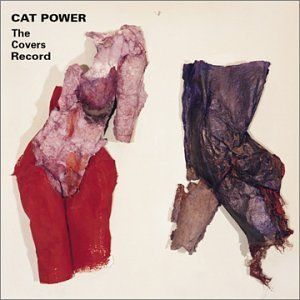 'The Covers Record' by Cat Power