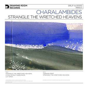 'Strangle The Wretched Heavens' by Charalambides