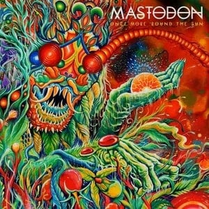 'Once More 'Round the Sun' by Mastodon