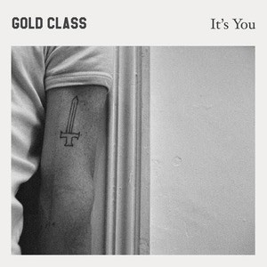 'It's You' by Gold Class