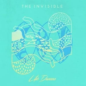 'Life's Dancers (Floating Points Remix)' by The Invisible