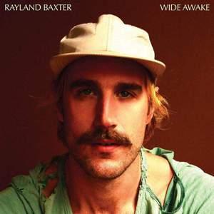 'Wide Awake' by Rayland Baxter