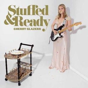 'Stuffed & Ready' by Cherry Glazerr