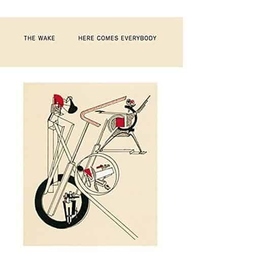 'Here Comes Everybody + Singles' by The Wake