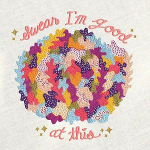 'Swear I'm Good At This' by Diet Cig