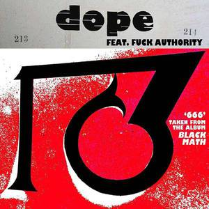 '666 / 1381' by Dope feat. Fuck Authority