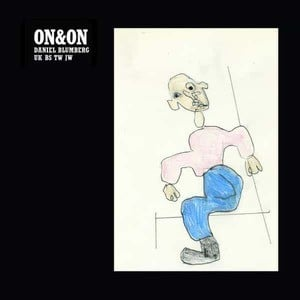 'On&On' by Daniel Blumberg