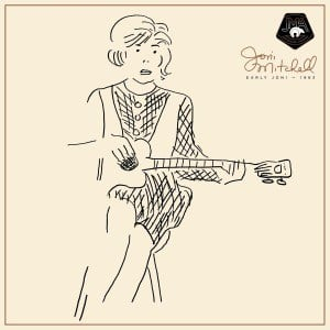 'Early Joni – 1963' by Joni Mitchell