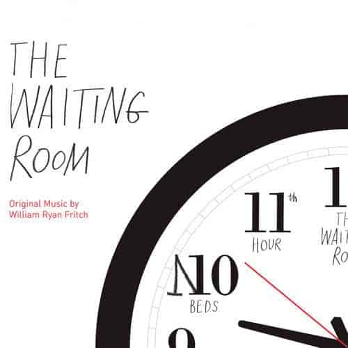 'The Waiting Room (Original Motion Picture Soundtrack)' by William Ryan Fritch