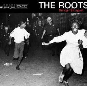 'Things Fall Apart' by The Roots