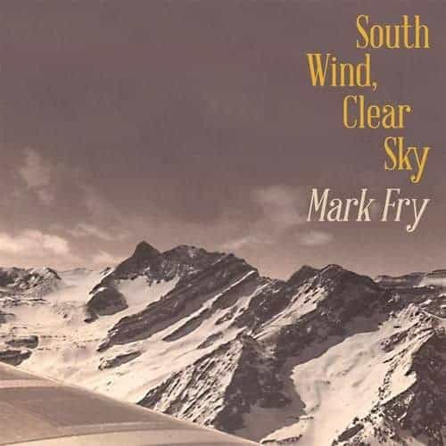 'South Wind, Clear Sky' by Mark Fry