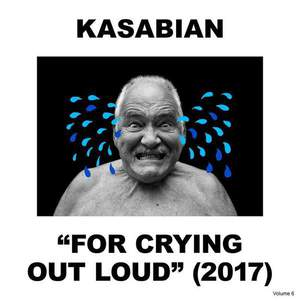 'For Crying Out Loud' by Kasabian