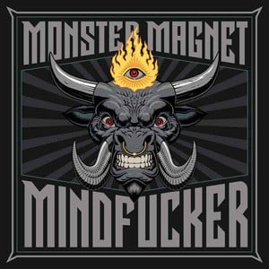 'Mindfucker' by Monster Magnet