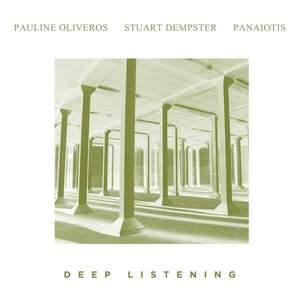 'Deep Listening' by Pauline Oliveros, Stuart Dempster, Panaotis