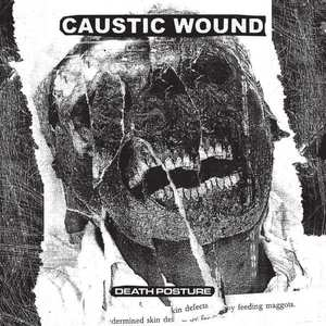 'Death Posture' by Caustic Wound
