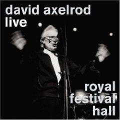 Live & Royal Festival Hall by David Axelrod