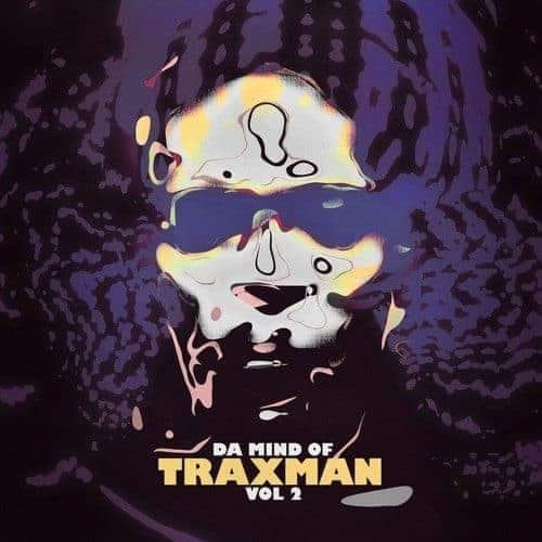'Da Mind Of Traxman Vol. 2' by Traxman