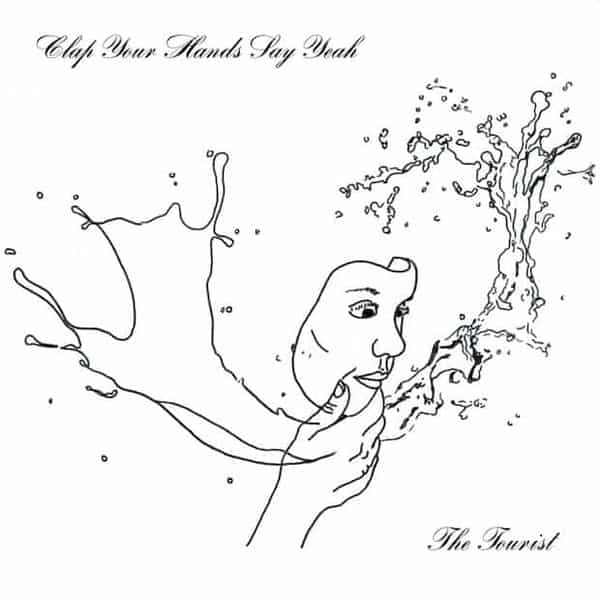 'The Tourist' by Clap Your Hands Say Yeah