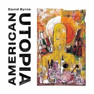 'American Utopia' by David Byrne