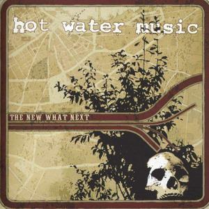 'The New What Next' by Hot Water Music