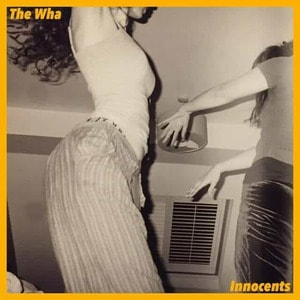 'Innocents' by The Wha