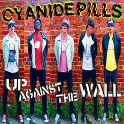 Up Against The Wall / Lying Low by Cyanide Pills