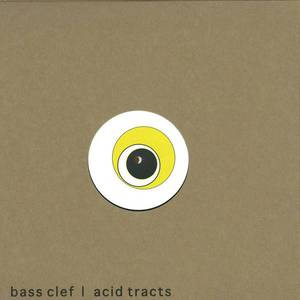 'Acid Tracts' by Bass Clef