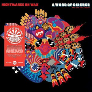 'A Word Of Science' by Nightmares On Wax