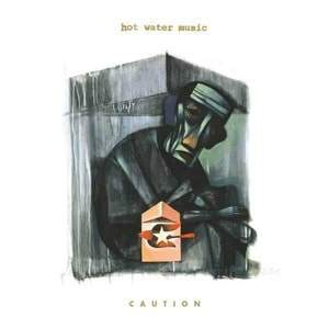 'Caution' by Hot Water Music