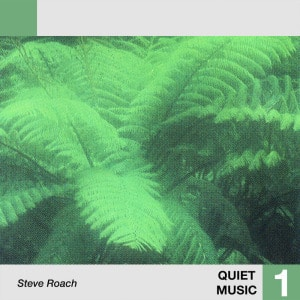 'Quiet Music 1' by Steve Roach