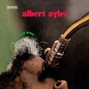 'New Grass' by Albert Ayler