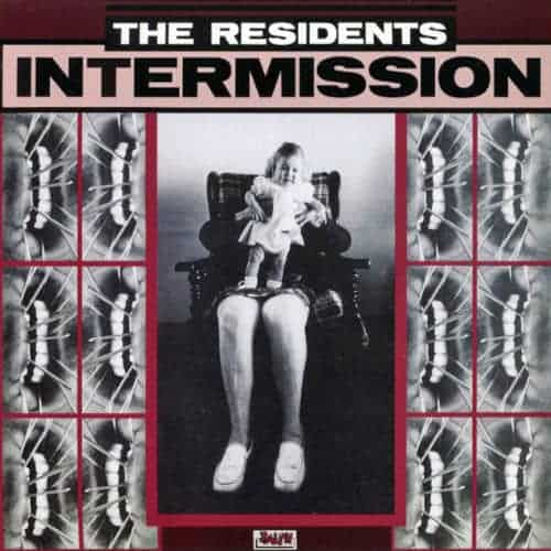 'Intermission' by The Residents