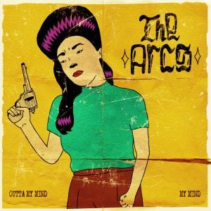 'Outta My Mind / My Mind' by The Arcs