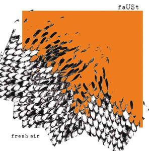 'Fresh Air' by Faust