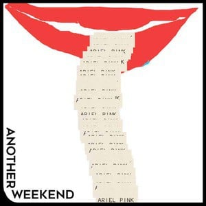 'Another Weekend / Ode To The Goat (Thank You)' by Ariel Pink