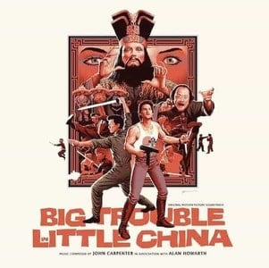 'Big Trouble In Little China' by John Carpenter