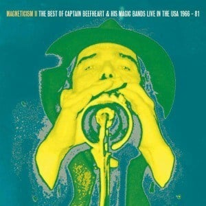 'Magneticism II - The Very Best of Captain Beefheart & his Magic Bands' by Captain Beefheart & His Magic Bands