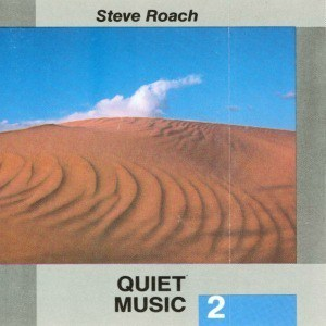 'Quiet Music 2' by Steve Roach
