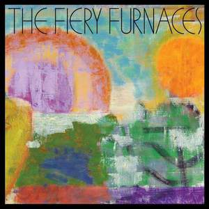 'Down at the So and So on Somewhere' by The Fiery Furnaces