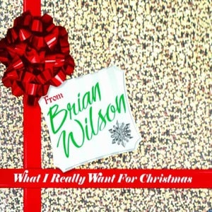 'What I Really Want For Christmas' by Brian Wilson