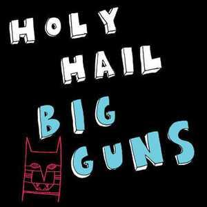 'Big Guns' by Holy Hail