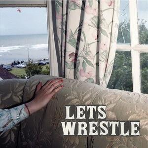 'Let's Wrestle' by Let's Wrestle