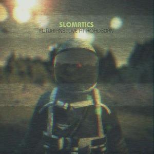 'Futurians Live At Roadburn' by Slomatics