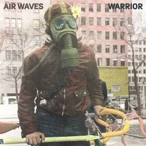 'Warrior' by Air Waves