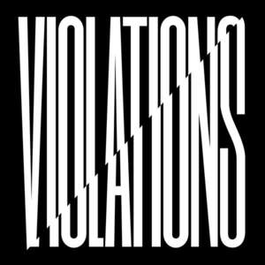 'Violations' by Snapped Ankles